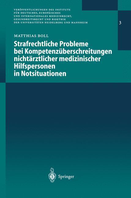 Strafrechtliche Probleme bei Kompetenzüberschreitungen nichtärztlicher medizinischer Hilfspersonen in Notsituationen als Buch (gebunden)