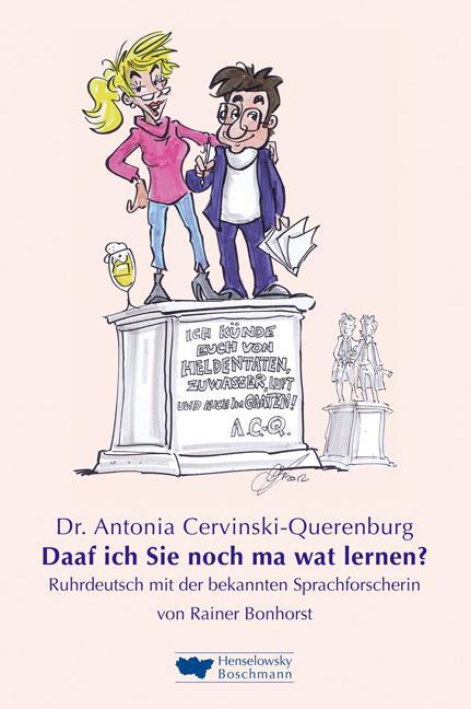 Dr. Antonia Cervinski-Querenburg. Daaf ich Sie noch ma wat lernen? als Buch (gebunden)