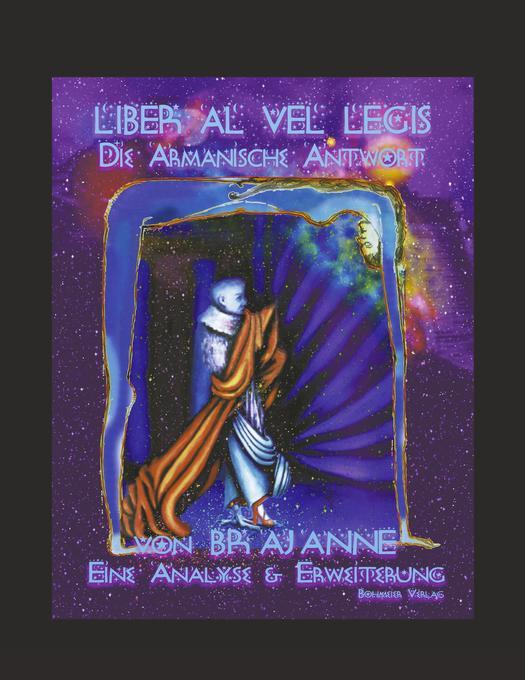 Liber Al - die Armanische Antwort als Buch