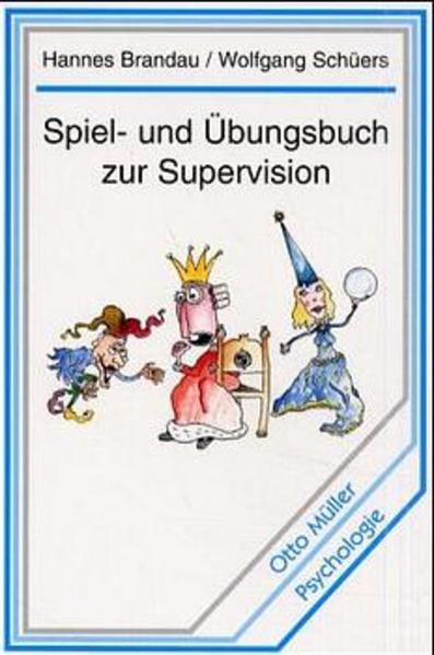 Spiel- und Übungsbuch zur Supervision als Buch (kartoniert)
