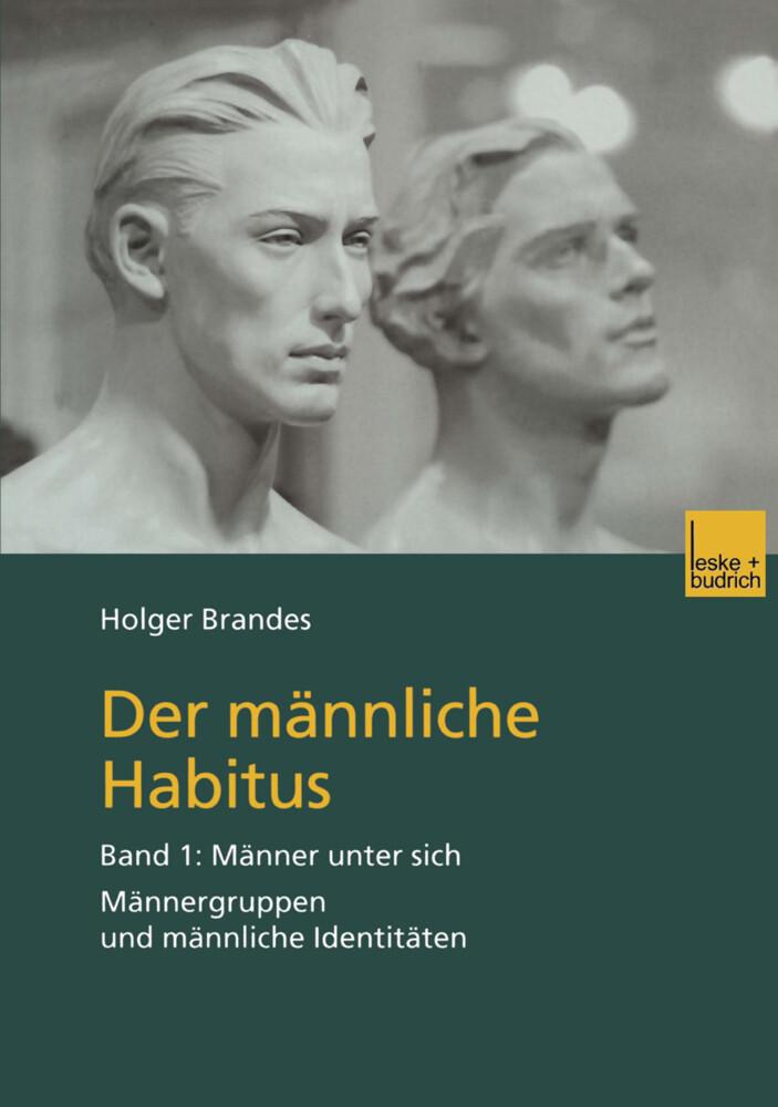 Der männliche Habitus als Buch (gebunden)