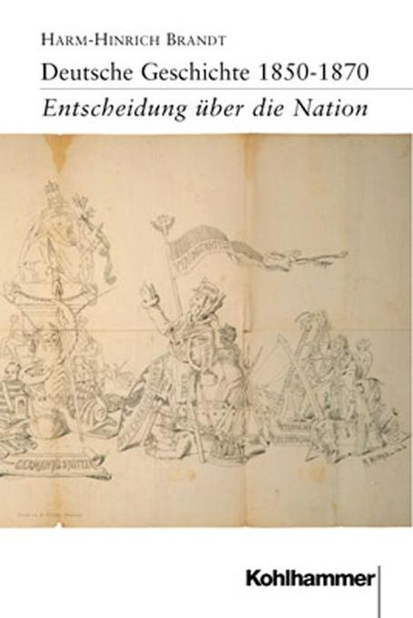 Deutsche Geschichte 1850 - 1870 als Buch (kartoniert)