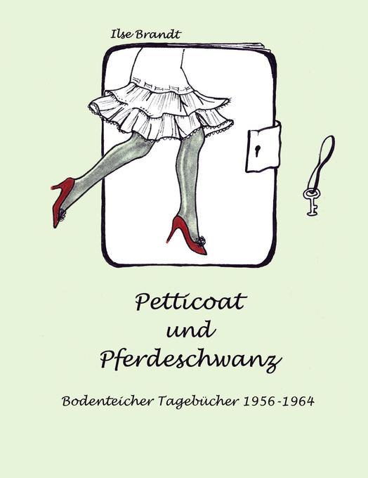 Petticoat und Pferdeschwanz als Buch (gebunden)