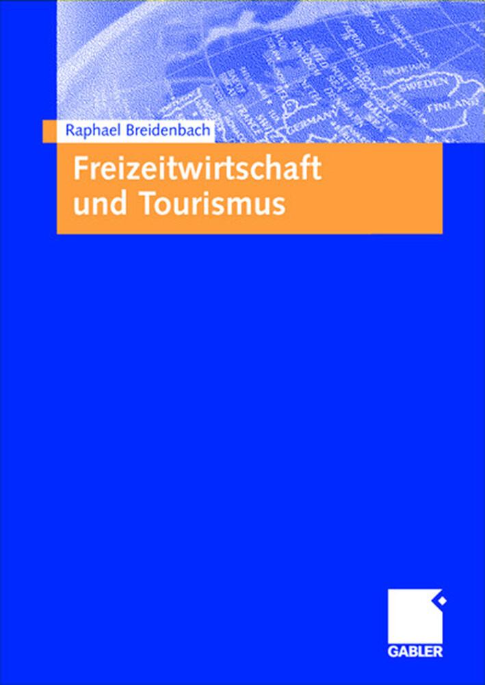 Freizeitwirtschaft und Tourismus als Buch (kartoniert)