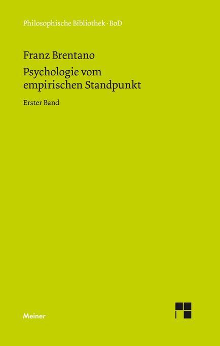 Psychologie vom empirischen Standpunkt / Psychologie vom empirischen Standpunkt als Buch (gebunden)