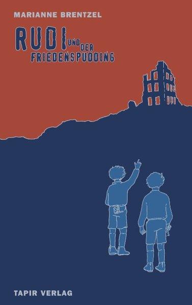 Rudi und der Friedenspudding als Buch