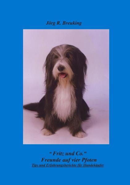 Fritz & Co. - Freunde auf 4 Pfoten als Buch (gebunden)