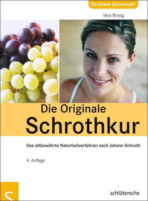 Die Originale Schrothkur als Buch (kartoniert)