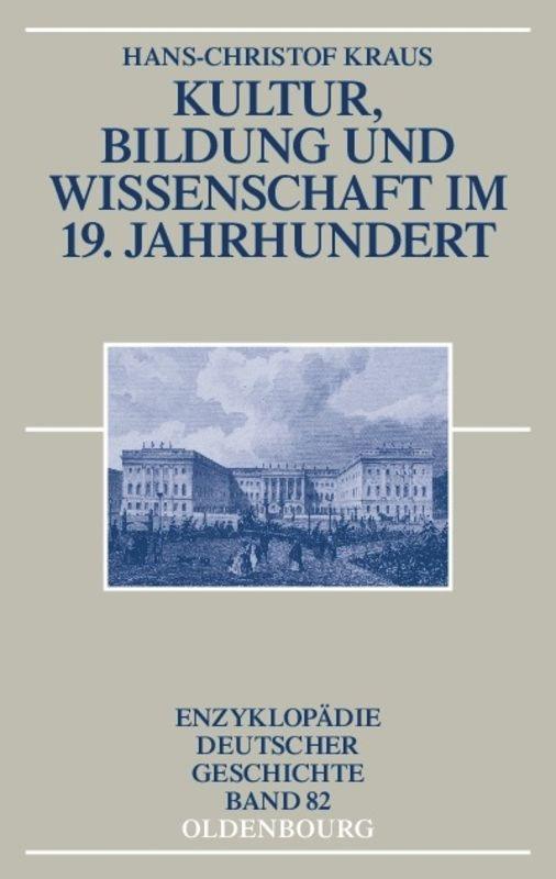 Kultur, Bildung und Wissenschaft im 19. Jahrhundert als Buch