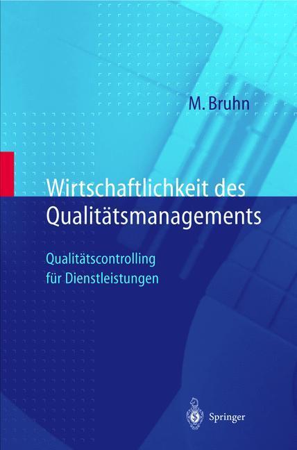 Wirtschaftlichkeit des Qualitätsmanagements als Buch (gebunden)