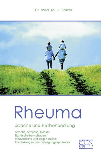Rheuma. Ursache und Heilbehandlung als Buch (gebunden)
