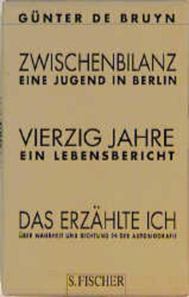 Zwischenbilanz / Vierzig Jahre / Das Erzählte Ich als Buch (gebunden)