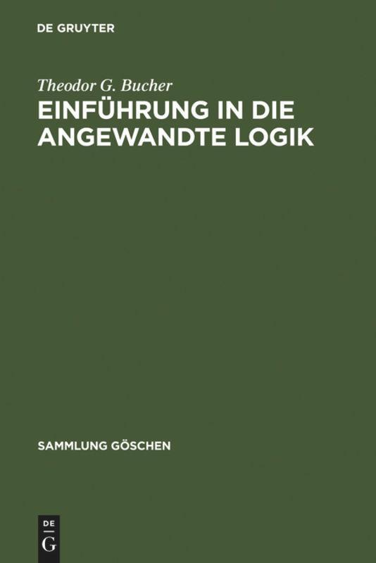 Einführung in die angewandte Logik als Buch (gebunden)