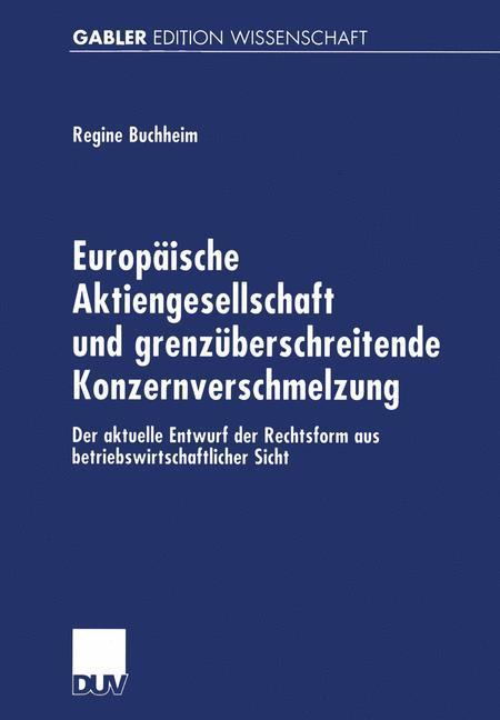 Europäische Aktiengesellschaft und grenzüberschreitende Konzernverschmelzung als Buch (kartoniert)