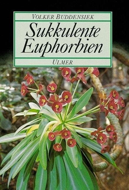 Sukkulente Euphorbien als Buch (gebunden)