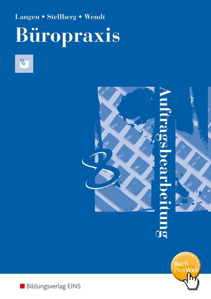 Büropraxis - Auftragsbearbeitung. Arbeitsbuch als Buch (kartoniert)