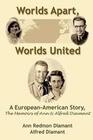 Worlds Apart, Worlds United