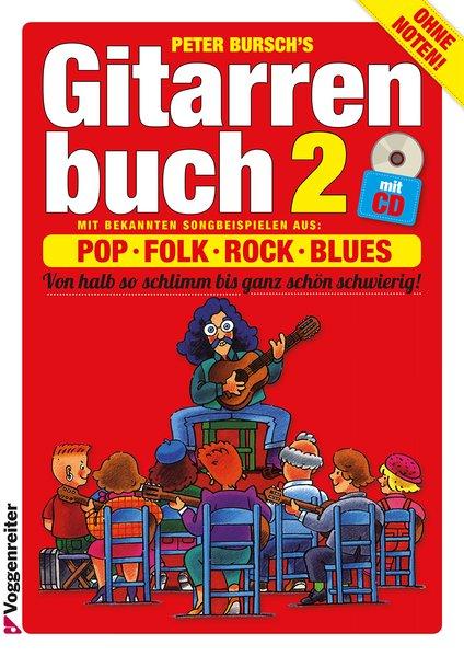Das Gitarrenbuch II. Inkl. CD als Buch (kartoniert)