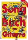 Peter Burschs Songbuch für Gitarre. Ohne Noten