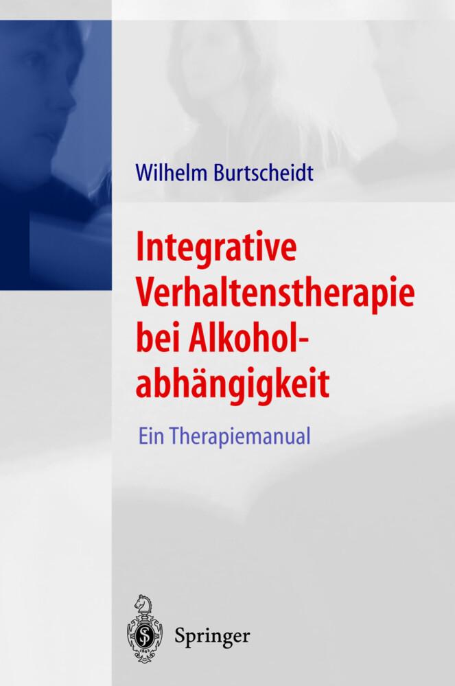 Integrative Verhaltenstherapie bei Alkoholabhängigkeit als Buch (kartoniert)
