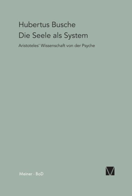 Die Seele als System als Buch (gebunden)