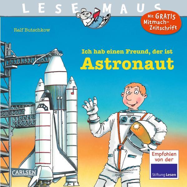 Ich hab einen Freund, der ist Astronaut als Buch (kartoniert)