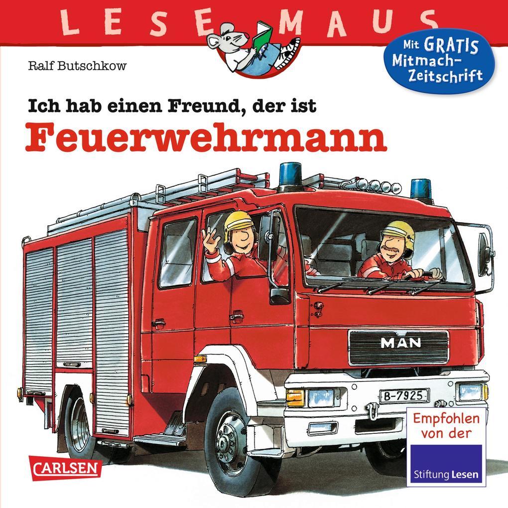 Ich hab einen Freund, der ist Feuerwehrmann als Buch (kartoniert)