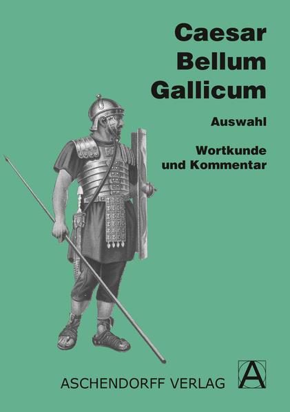 Bellum Gallicum. Wortkunde und Kommentar als Buch (kartoniert)