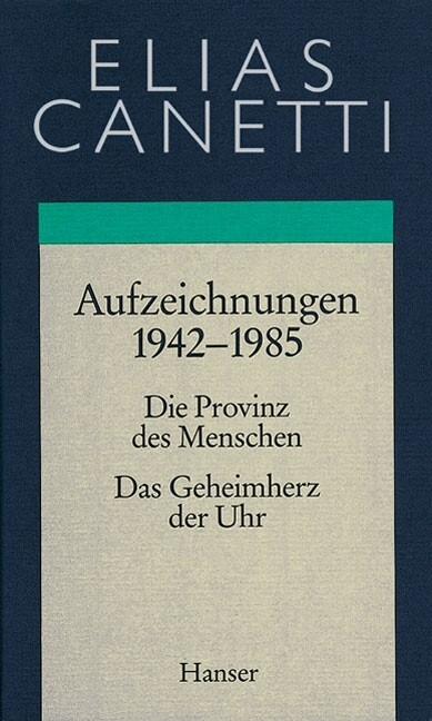 Gesammelte Werke 04. Aufzeichnungen 1942 - 1985 als Buch