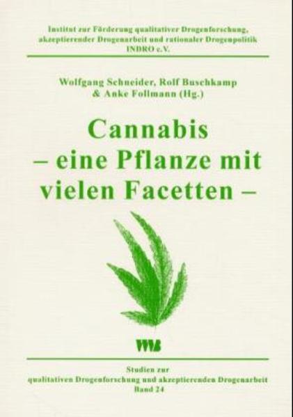 Cannabis - eine Pflanze mit vielen Facetten als Buch