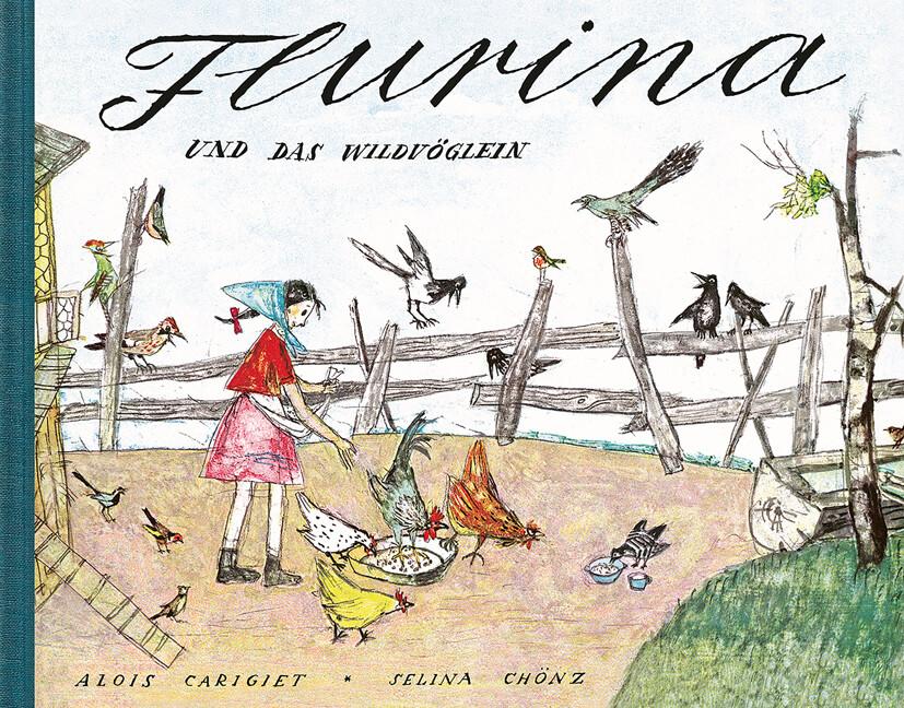 Flurina und das Wildvöglein als Buch (gebunden)