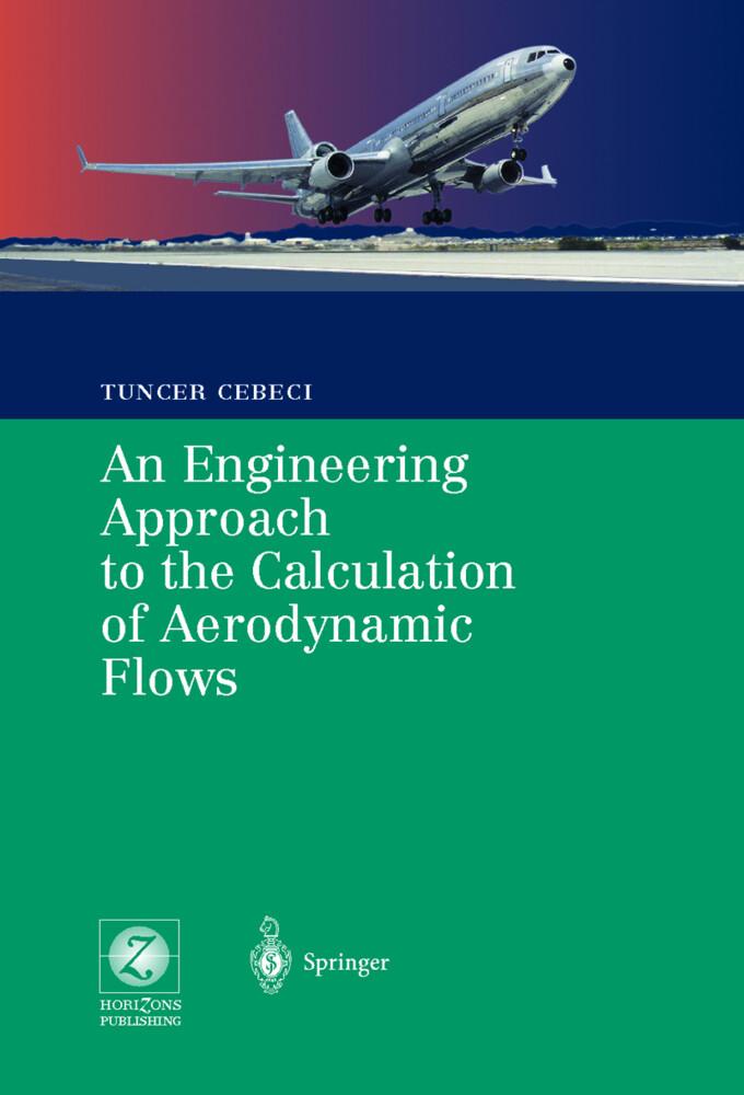 An Engineering Approach to the Calculation of Aerodynamic Flows als Buch (gebunden)