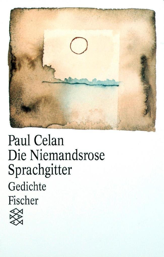 Die Niemandsrose / Sprachgitter als Taschenbuch