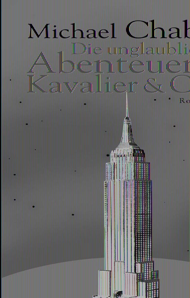 Die unglaublichen Abenteuer von Kavalier und Clay als Buch