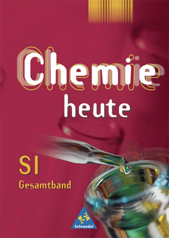 Chemie heute SI - Allgemeine Ausgabe 2001 als Buch (gebunden)