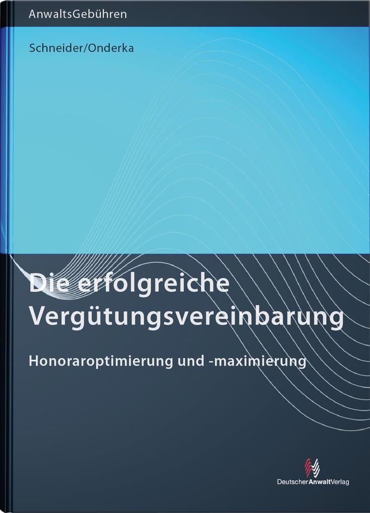 Die erfolgreiche Vergütungsvereinbarung als Buch (kartoniert)