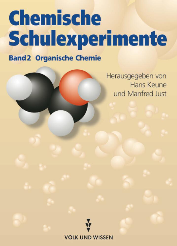Chemische Schulexperimente 2. Organische Chemie als Buch (gebunden)
