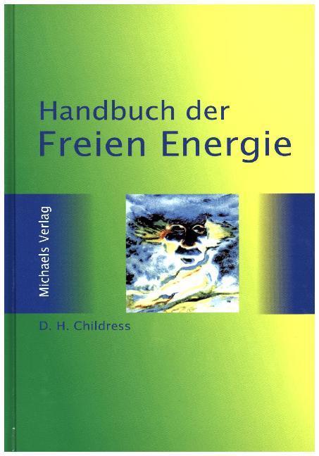 Das Freie-Energie-Handbuch als Buch (gebunden)