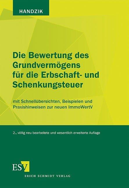 Die Bewertung des Grundvermögens für die Erbschaft- und Schenkungsteuer als Buch (kartoniert)