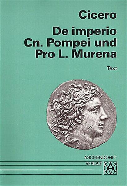De imperio Cn. Pompei und Pro L. Murena. Text als Buch (kartoniert)