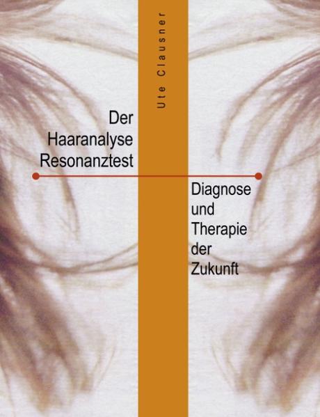 Der Haaranalyse-Resonanztest als Buch (kartoniert)