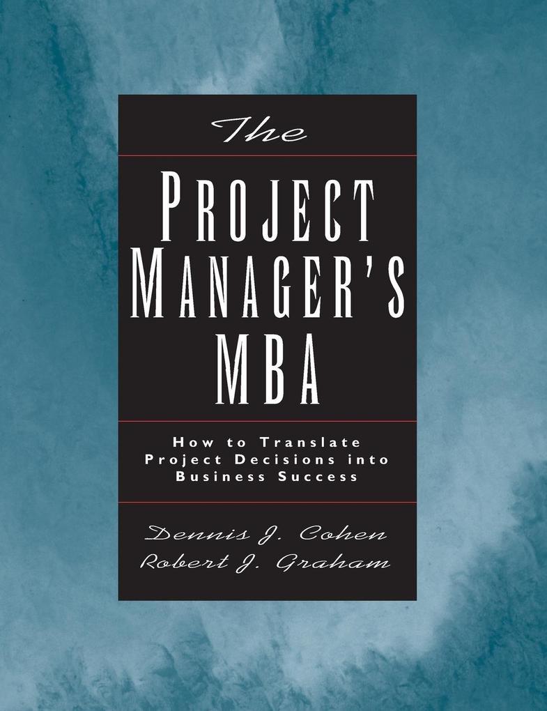 Project Manager MBA als Buch (gebunden)