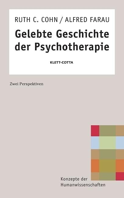Gelebte Geschichte der Psychotherapie als Buch (kartoniert)