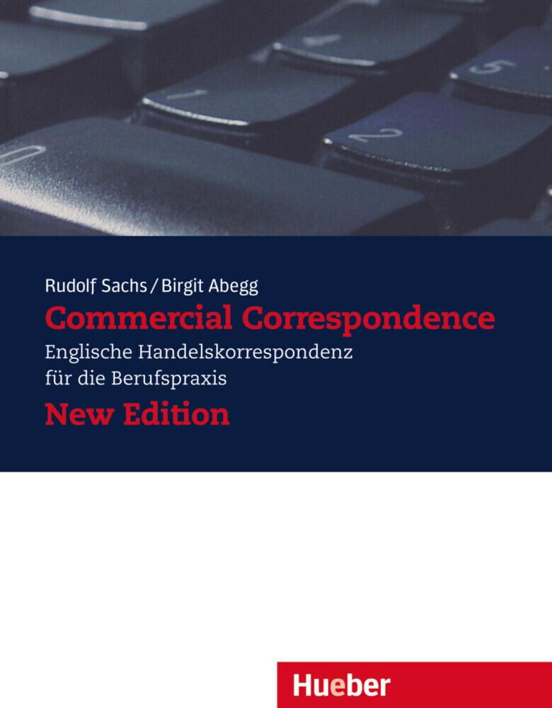 Commercial Correspondence. Lehrbuch. Neubearbeitung als Buch (kartoniert)