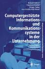 Computergestützte Informations- und Kommunikationssysteme in der Unternehmung