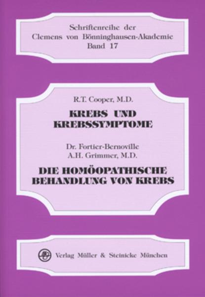 Krebs und Krebssymptome. Die homöopathische Behandlung von Krebs als Buch (kartoniert)