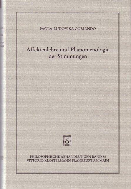 Affektenlehre und Phänomenologie der Stimmungen als Buch (gebunden)