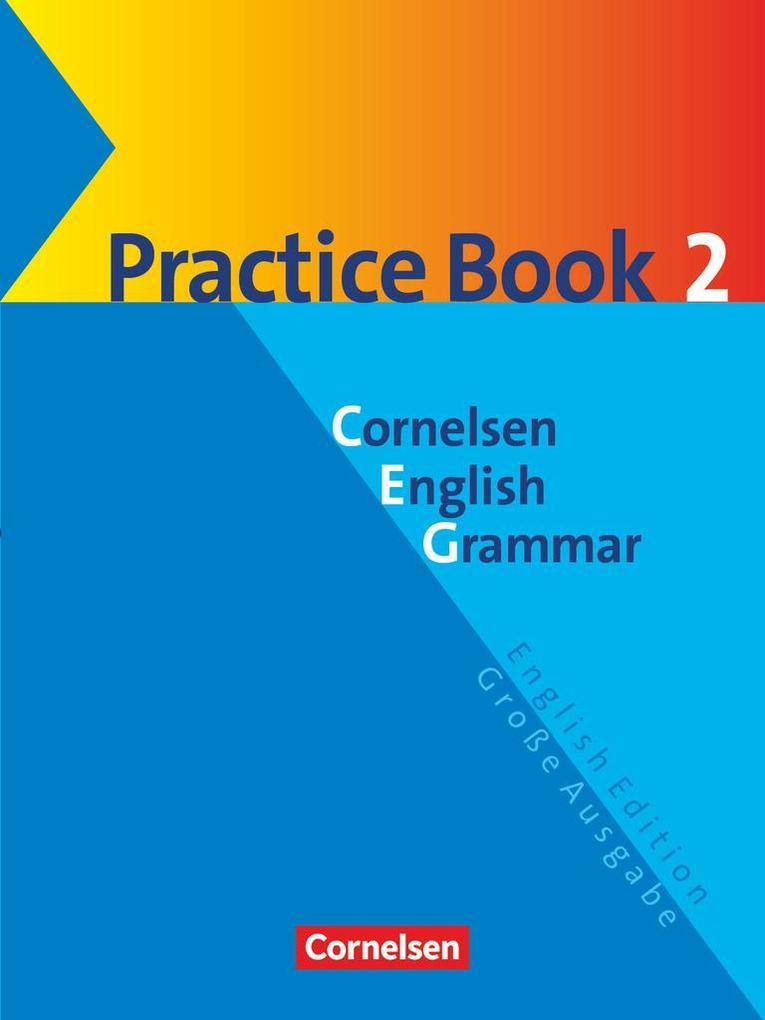 Cornelsen English Grammar. Große Ausgabe. Practice Book 2 als Buch (kartoniert)