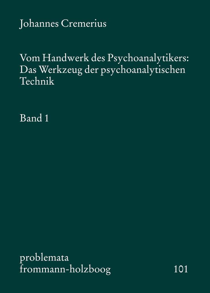 Vom Handwerk des Psychoanalytikers 1 als Buch (kartoniert)