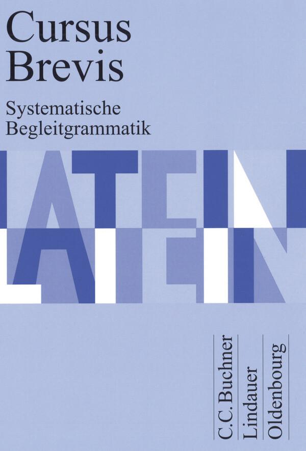 Cursus Brevis Begleitgrammatik als Buch (kartoniert)